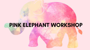 Pink Elephant Workshop